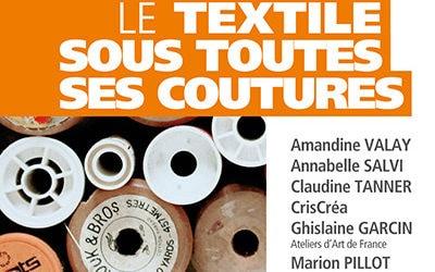 Le textile sous toutes ses coutures